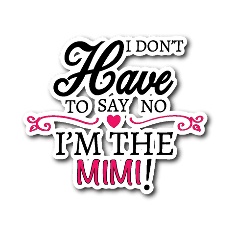 """Say No"" Mimi Car Window Sticker Gift for Mimi"