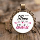 """Say No"" Grammy Unique Necklace Gift for Grammy"