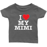 """I Love"" Mimi Infant and Toddler T-Shirts Gift for Grandmother"