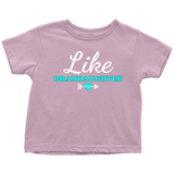 """Like Granddaughter"" Grandkids Infant and Toddler T-Shirts"