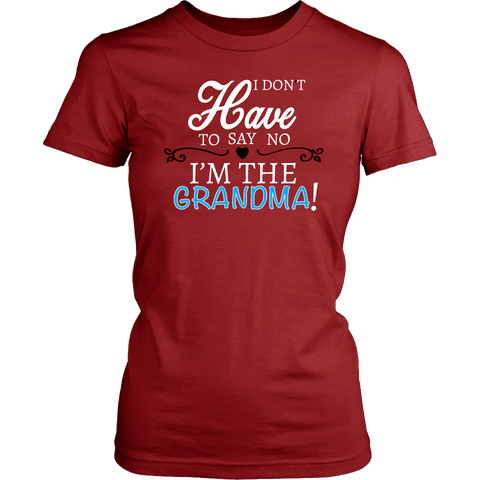 """Say No"" Grandma T-Shirt Gift for Grandma"