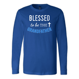 """Blessed"" Grandfather Long Sleeve T-Shirt"