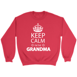 """Keep Calm"" Grandma Crewneck Sweatshirt Gifts for Grandparents"