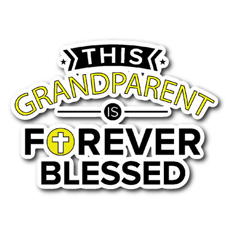 """Forever Blessed"" Car Window Sticker"