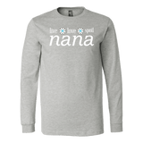 """Live Love Spoil"" Women's Long Sleeve Nana T-Shirts Gift for Nana"