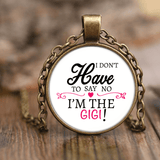 """Say No"" Gigi Unique Necklace Gift for Gigi"