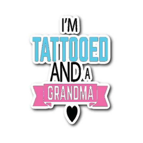 """Tattooed Grandma"" Car Window Sticker"