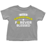 """Forever Blessed"" Grandkid Infant and Toddler T-Shirts"