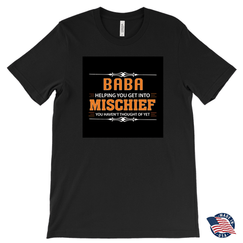 """Mischief"" Baba Made in USA T-Shirt Gift for Baba"