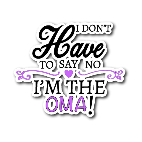"""Say No"" Oma Car Window Sticker"