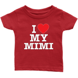 """I Love"" Mimi Infant and Toddler T-Shirts"