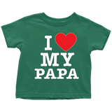 """I Love"" Papa Infant and Toddler T-Shirts"