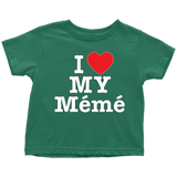 """I Love"" Meme Infant and Toddler T-Shirts"