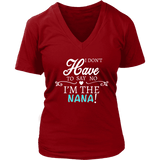 """Say No"" V-Neck Nana T-Shirt Gift for Nana"