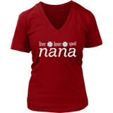 """Live Love Spoil"" Women's V-Neck Nana T-Shirts Gift for Grandmother"