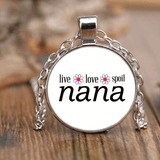 """Live Love Spoil"" Nana Unique Necklace Gift for Grandmother"