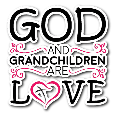 """God and Grandchildren"" Car Window Sticker"