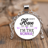 """Say No"" Nonna Unique Necklace Gift for Nonna"