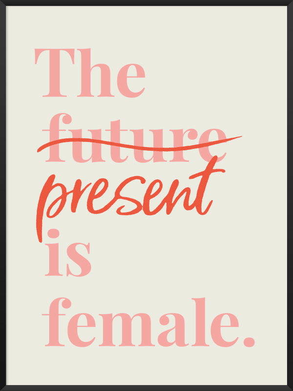 project-nord-the-present-is-female-typography-poster-product-picture