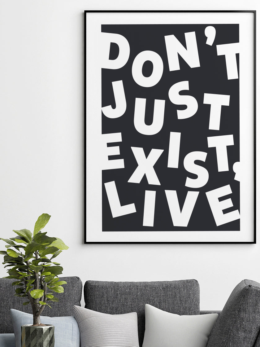 dont-just-exist-live-inspirational-poster-living-room-in-interior