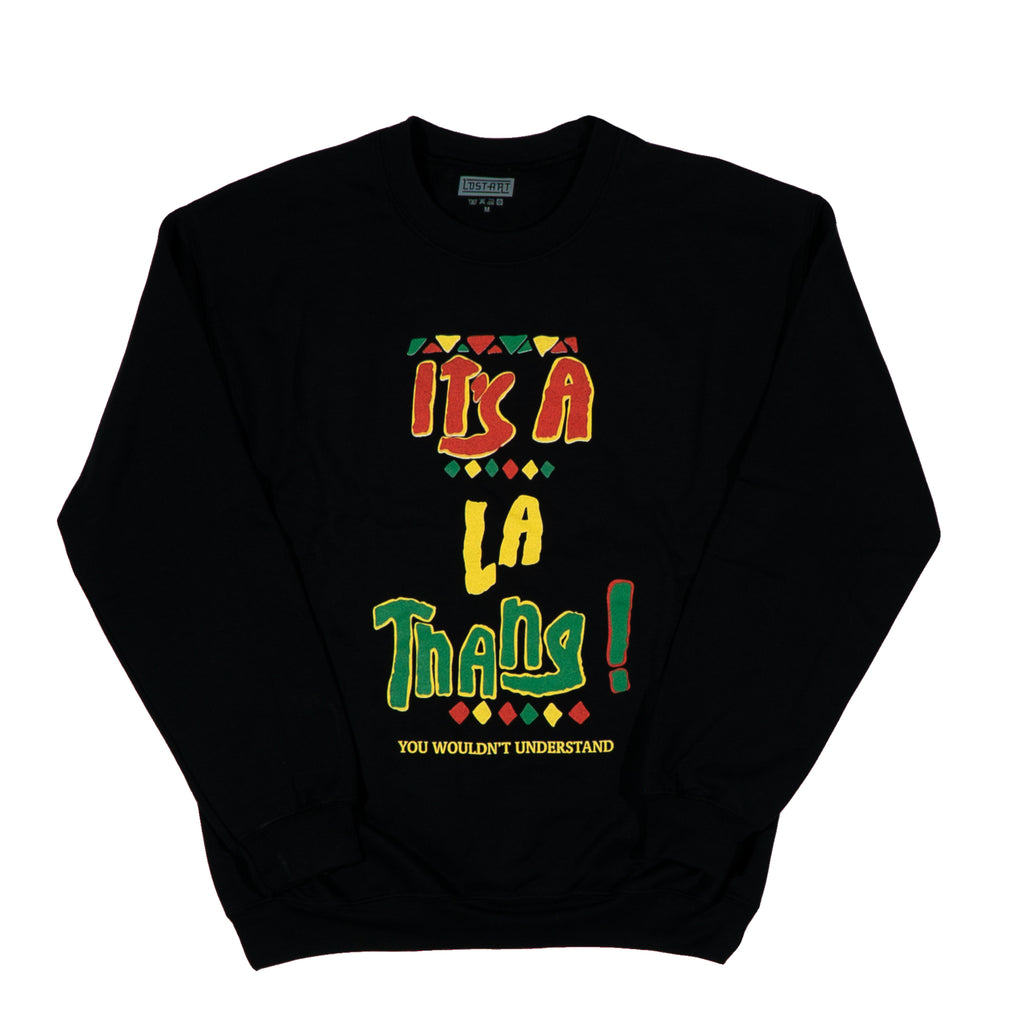 Lost Art -</br> It's a LA Thang Crew Neck Sweatshirt </br> Black