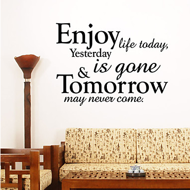 Enjoy Life Today Life Quotes Wall Decal Sticker