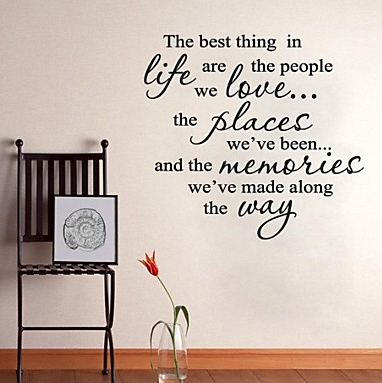 The Best Thing In Life...Quote To Live By Wall Decal Quote Sticker