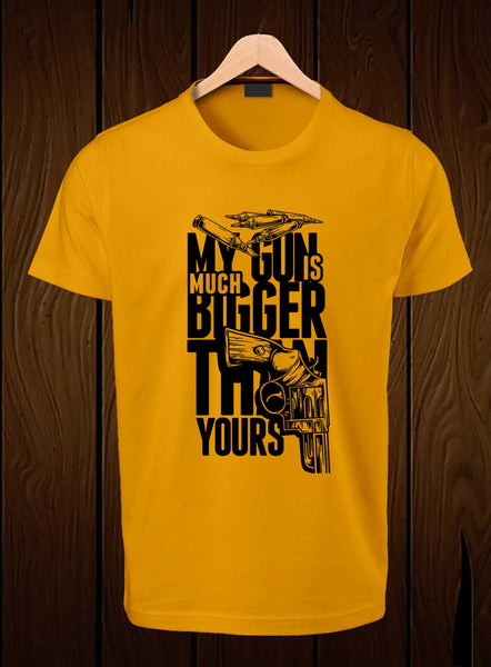 T-Shirt Swag My gun is much bigger than yours Printed Graphic T-Shirt