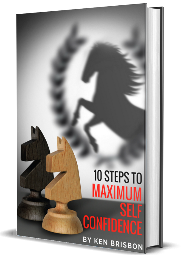 10 STEPS TO MAXIMUM SELF CONFIDENCE