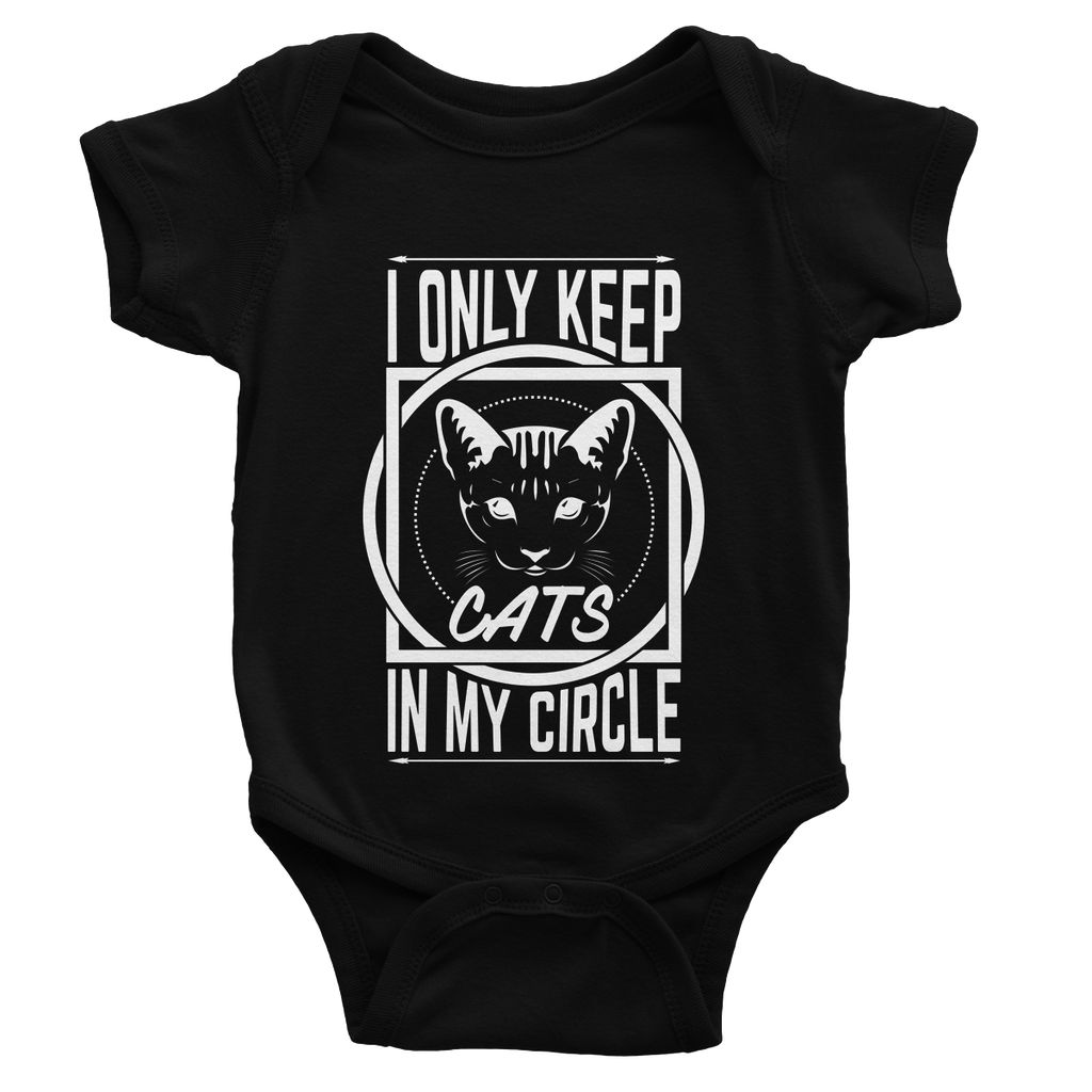 I Only Keep Cats In My Circle Baby Bodysuit