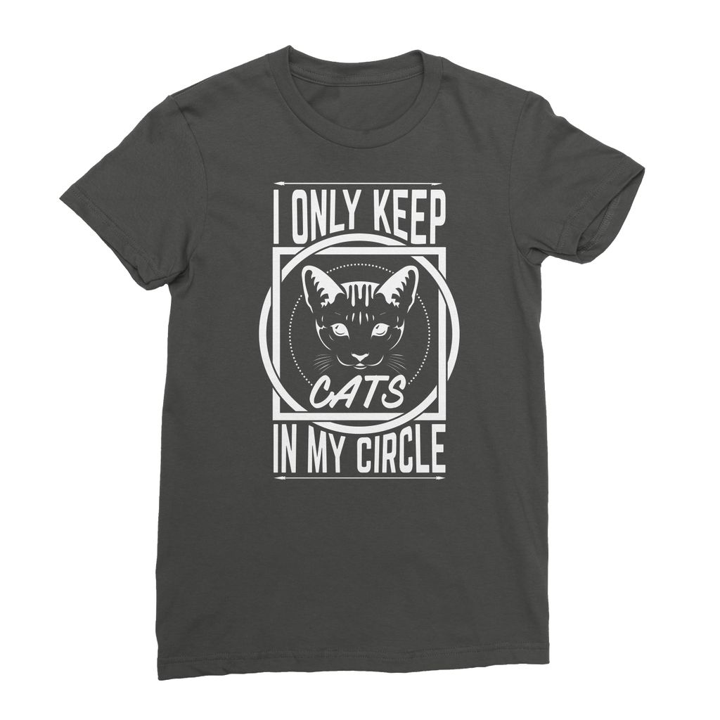 I Only Keep Cats In My Circle Womens T-Shirt