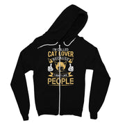 I'm Called Cat Lover Cause I Don't Like People Fine Jersey Zip Hoodie