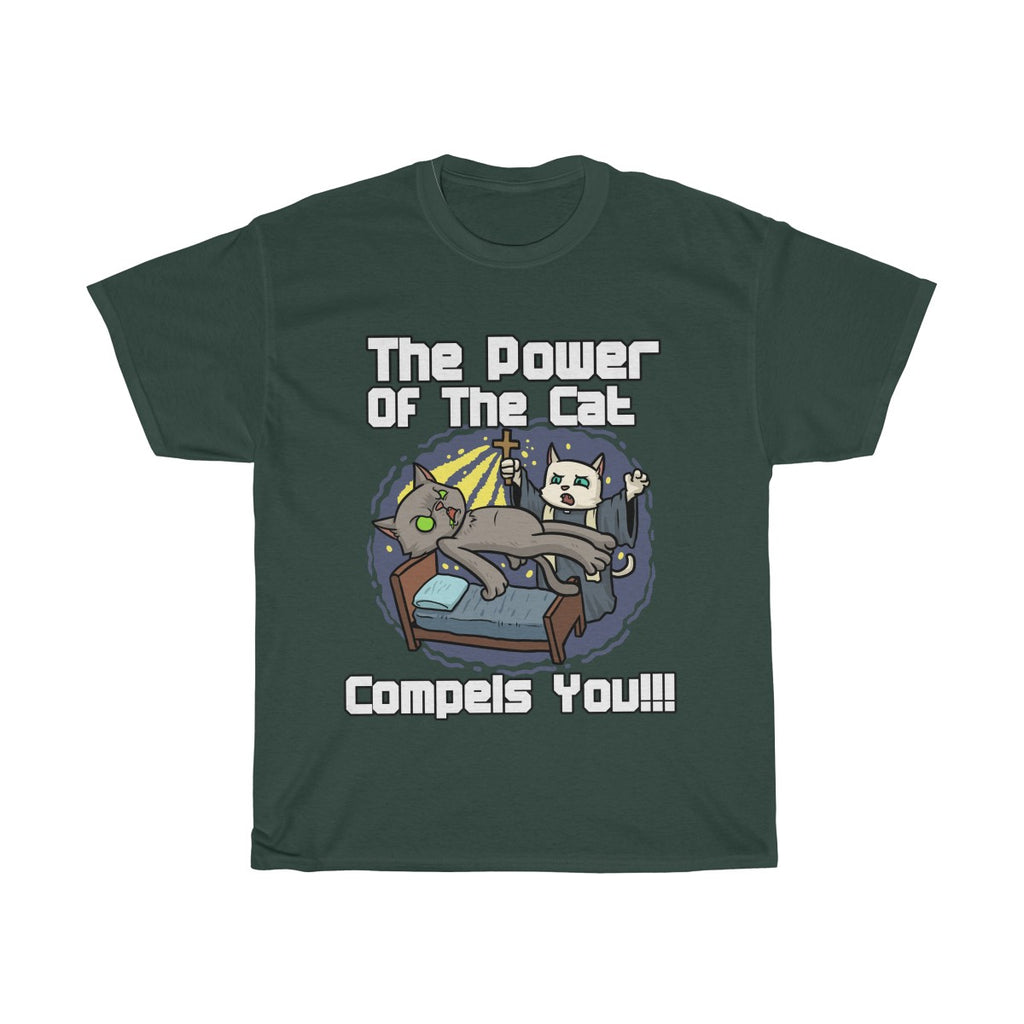 The Power Of The Cat Compels You T Shirt