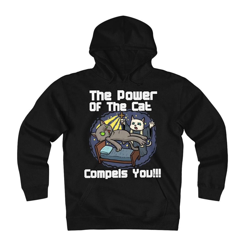 The Power Of The Cat Compels You Hoodie