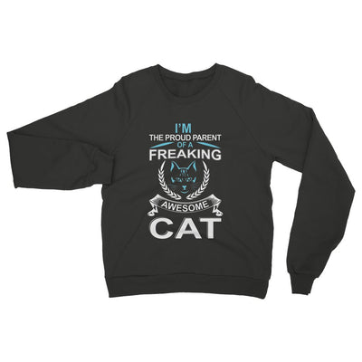 I'm The Proud Parent Of A Freaking Awesome Cat Womens Sweatshirt