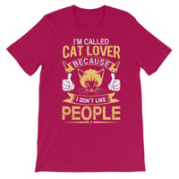 I'm Called Cat Lover Cause I Don't Like People Kids T-Shirt