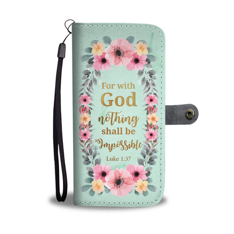 Bible Inspirational Wallet Case - Luke 1:37