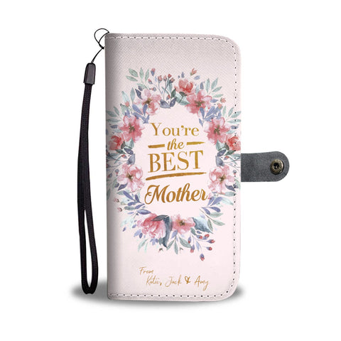 Best Mother Wallet Case - Customizable Text - Kickcap