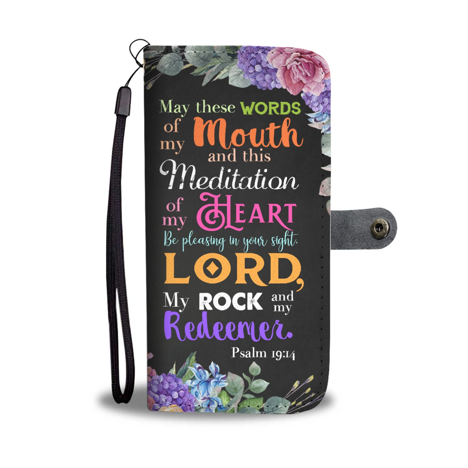 Christian Phone Wallet Case - Psalm 19:14 my Rock and my Redeemer - Kickcap