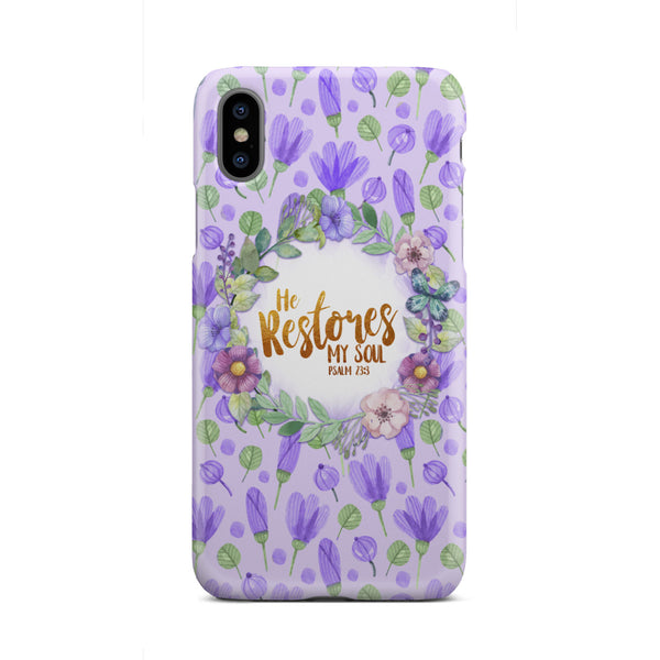 Christian Phone Phone Case - Psalm 23:3 He Restores My Soul - Kickcap