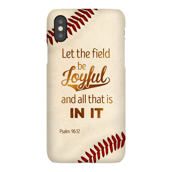 Christian Phone Cases - Psalm 96:12 - Kickcap