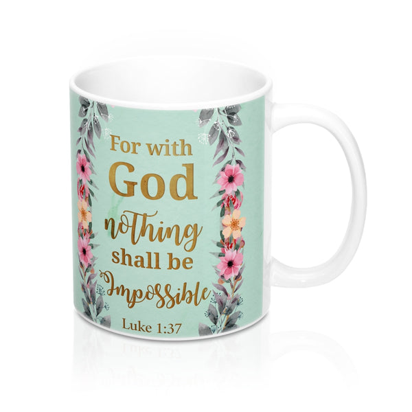 Bible Inspirational Mug - Luke 1:37