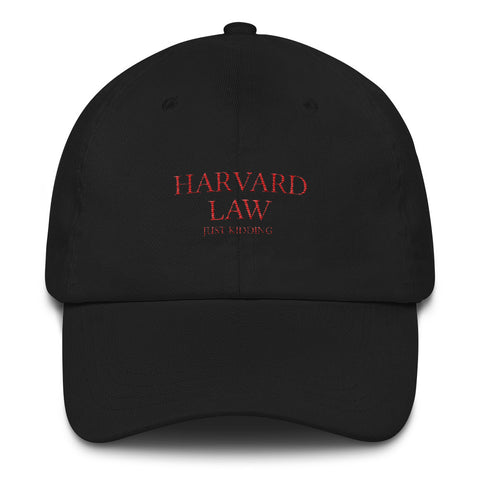 Harvard Law Just Kidding Dad hat - Kickcap