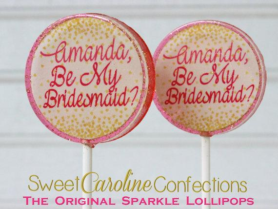 Be My Bridesmaid Lollipops - Set of 6 - Sweet Caroline Confections | The Original Sparkle Lollipops