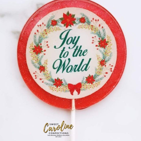 4 Inch Joy to the World Lollipops - Set of 1 - Sweet Caroline Confections | The Original Sparkle Lollipops