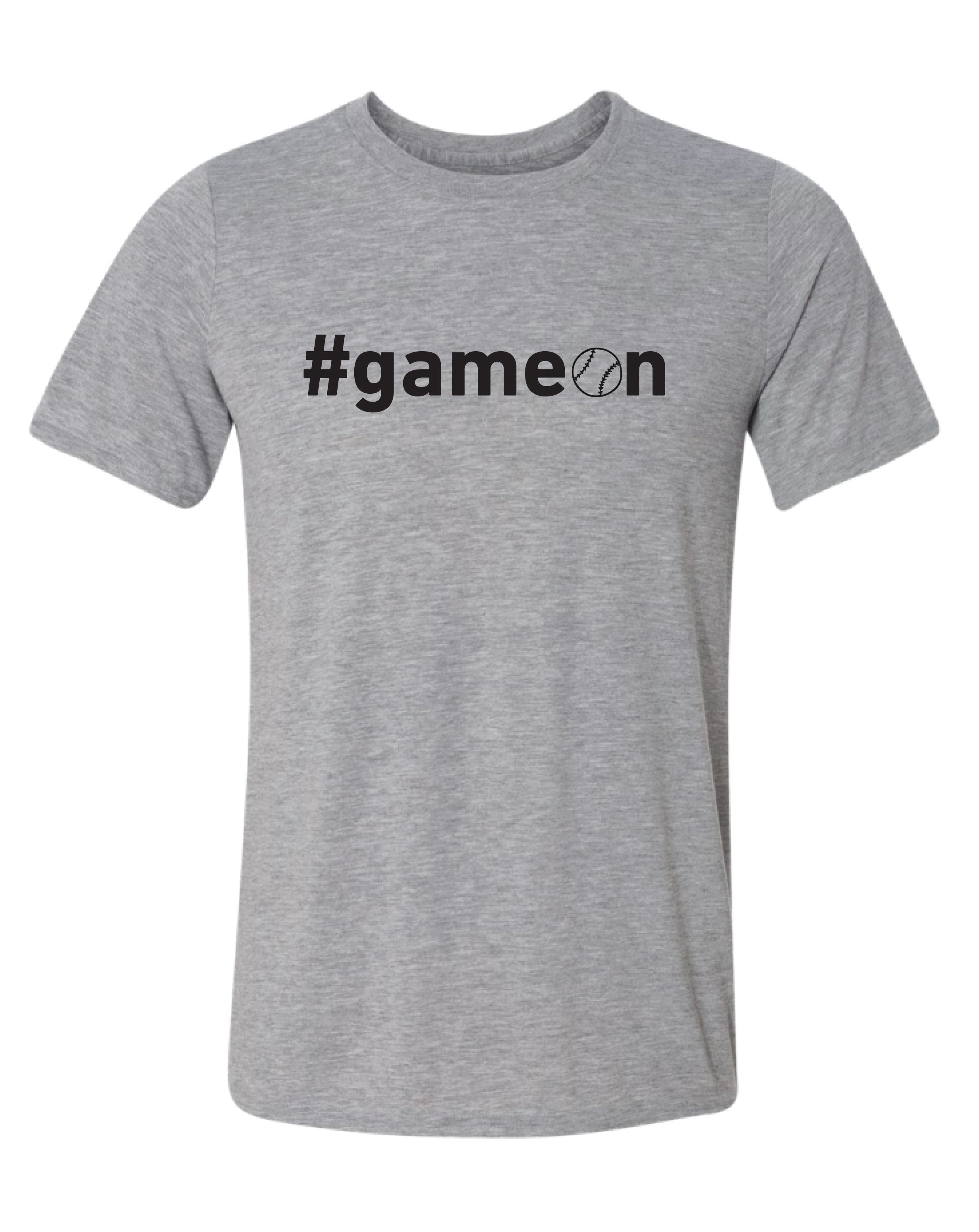#Gameon BASEBALL/SOFTBALL T-Shirt