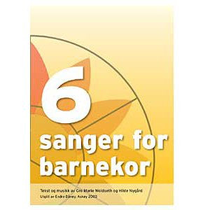 6 sanger for barnekor, notehefte