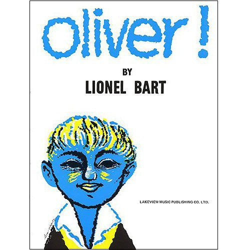 Oliver! by Lionel Bart
