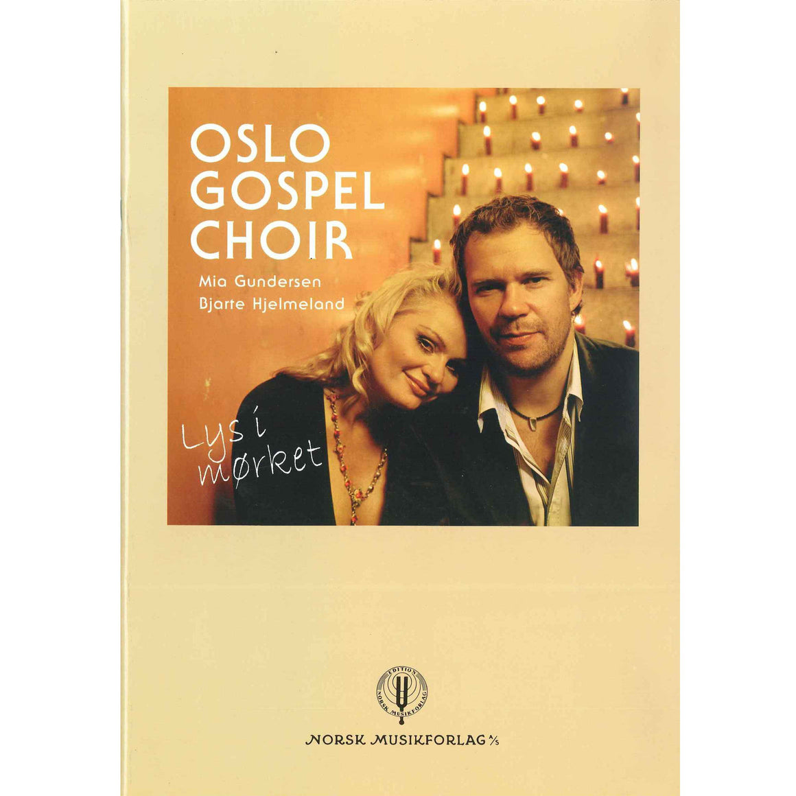 Oslo Gospel Choir: Lys i mørket