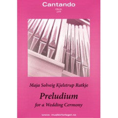 Preludium for a Wedding Cermony for organ - Maja Ratkje